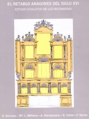 El Retablo Aragones del Siglo XVI