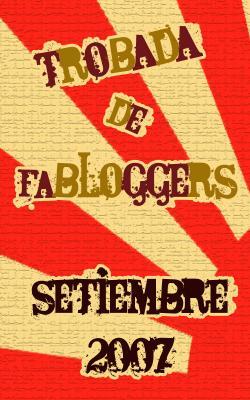 Trobada de fabloggers 2007