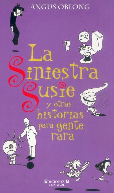 La Siniestra Susie y otras Historias